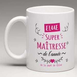 """""""Elue super maitresse de l'année"""" mug personnalisé"""