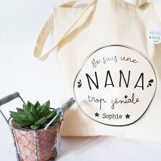 Tote bag et Badge pour une Nana trop géniale