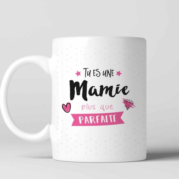 Mug Tu es une Mamie plus que parfaite