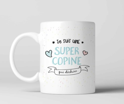 Mug Super copine qui déchire