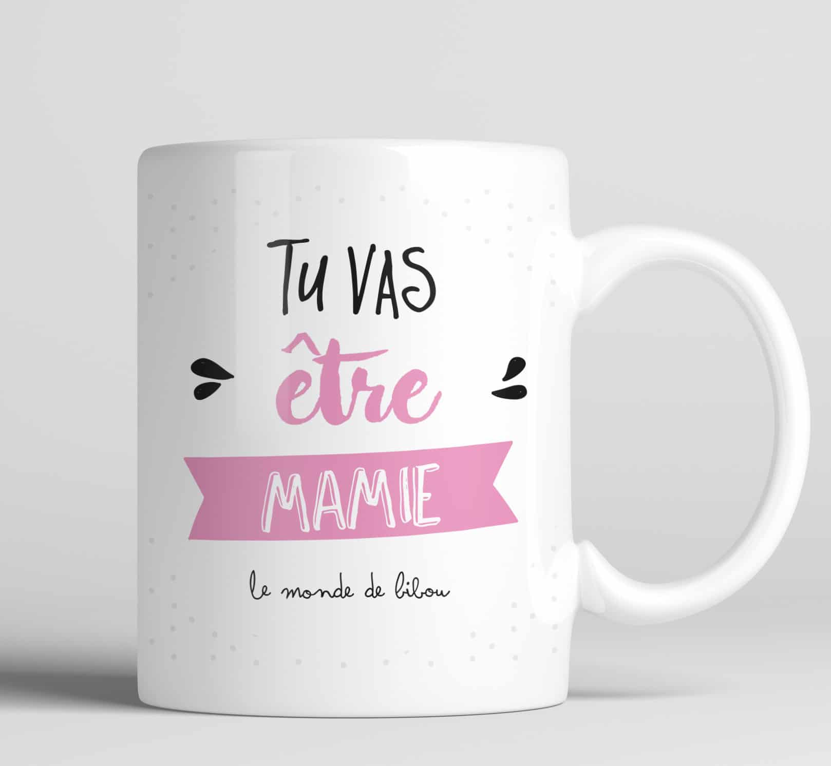 mug cadeau happy day j 39 ai quelque chose te dire tu vas tre mamie. Black Bedroom Furniture Sets. Home Design Ideas
