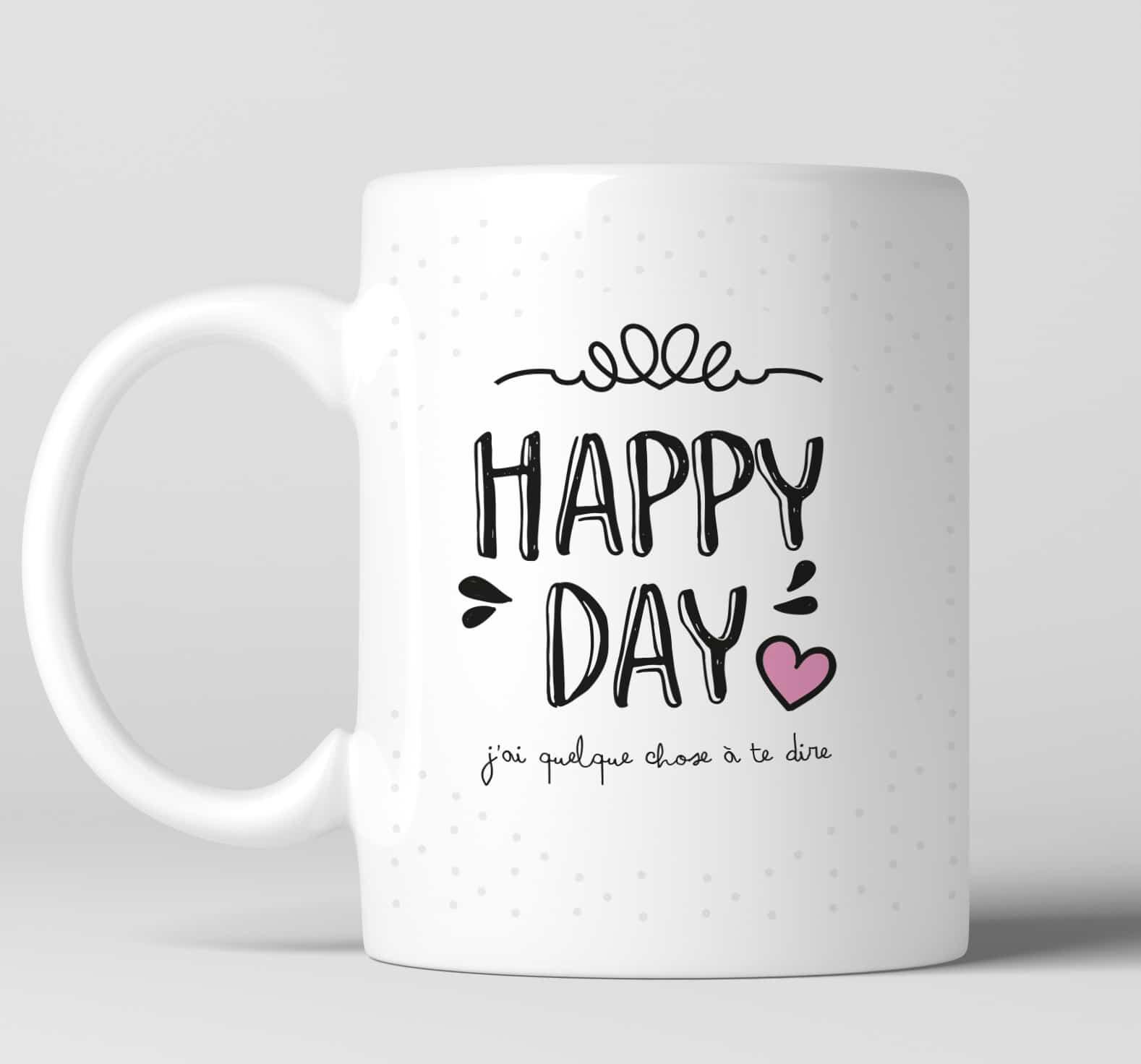 mug cadeau happy day que dirais tu d 39 tre t moin version h et f. Black Bedroom Furniture Sets. Home Design Ideas