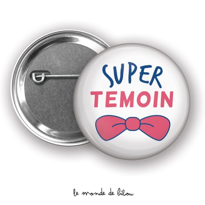 Badge Super témoin homme