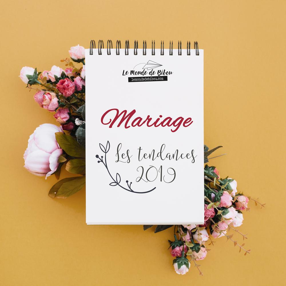 Mariage, les tendances 2019
