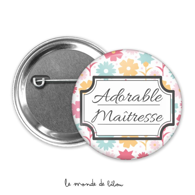 Badge adorable maîtresse