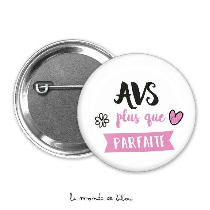 Badge AVS plus que parfaite
