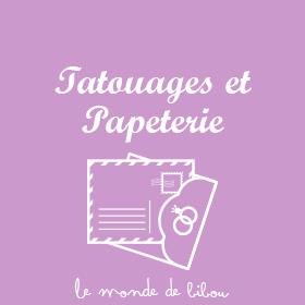 Tatouages et Papeterie
