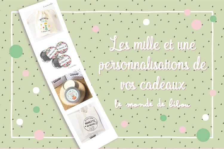 la personalisation de vos cadeaux