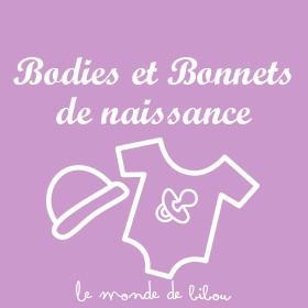 Bodies et bonnets de naissance