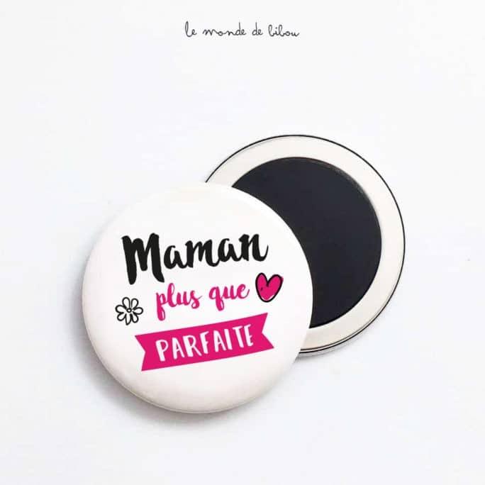 Magnet Maman plus que parfaite