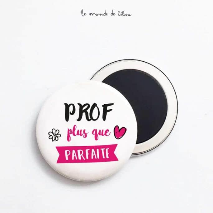 Magnet Prof plus que parfaite