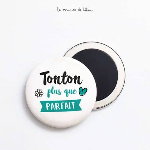 Magnet Tonton plus que parfait