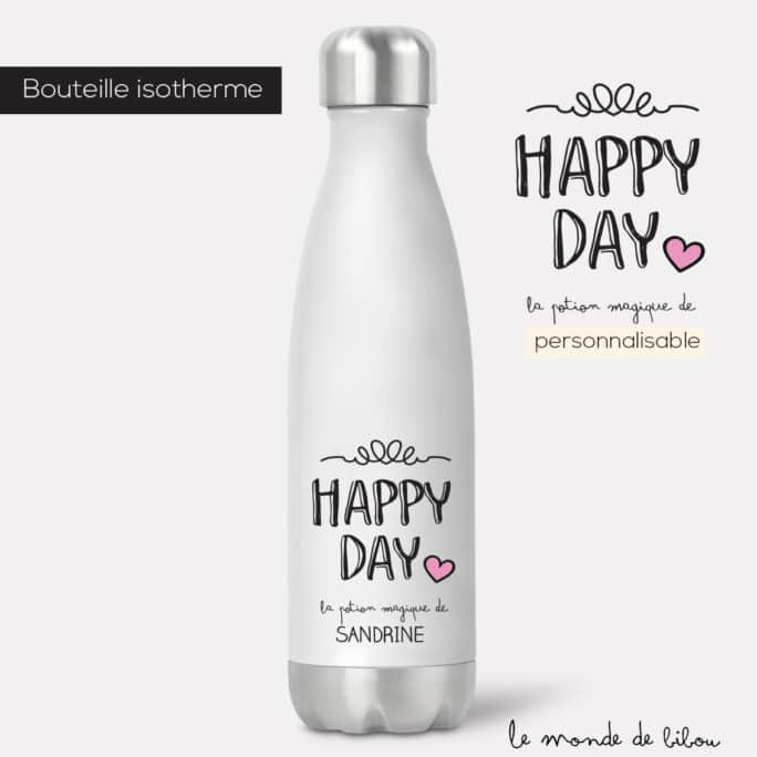Bouteille isotherme Happy day prénom