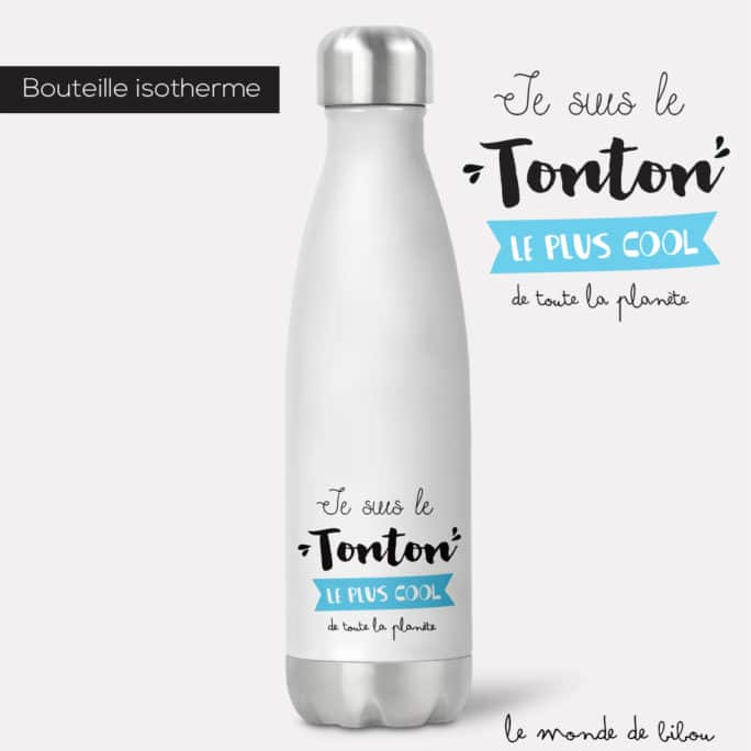 Bouteille isotherme Tonton cool