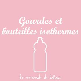 Gourdes et bouteilles isothermes