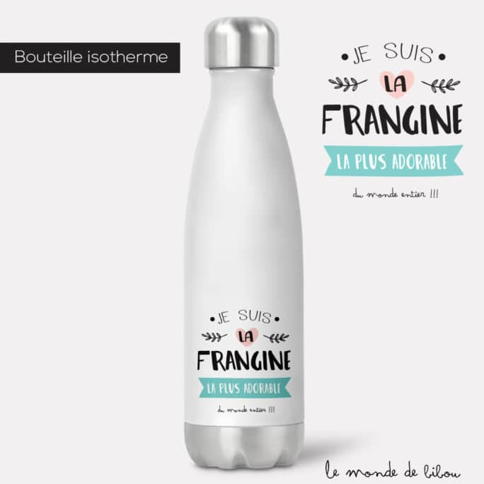 Bouteille isotherme Frangine adorable