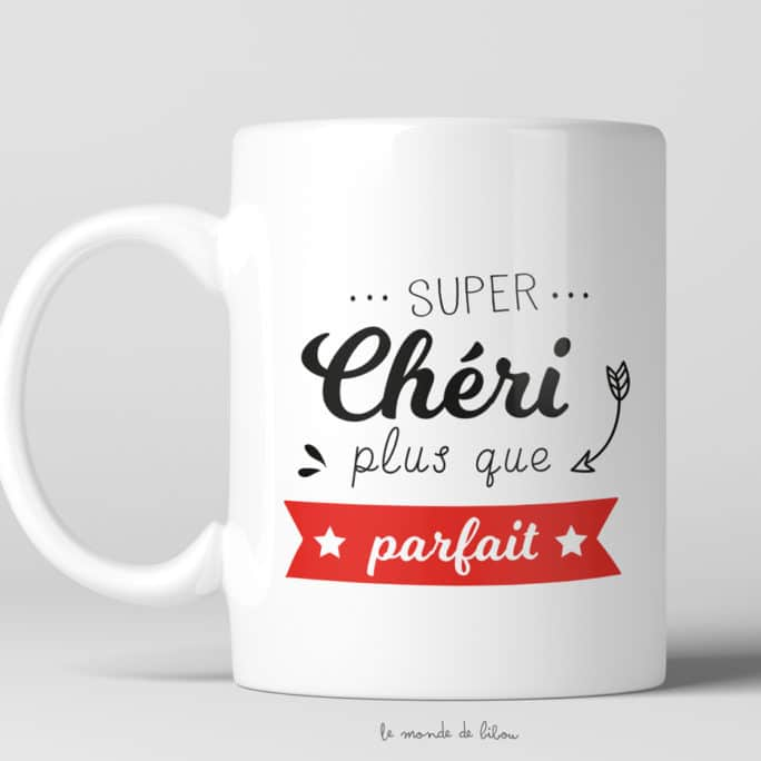 Mug Parfaite Super chérie